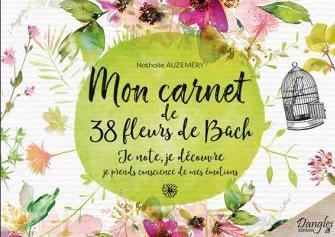 Mon-carnet-de-38-fleurs-de-bach-je-note-je-decouvre-je-prend