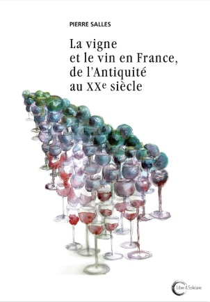 9782372630320 La vigne et le vin en France, de l'Antiquité au XXe siècle couv_d