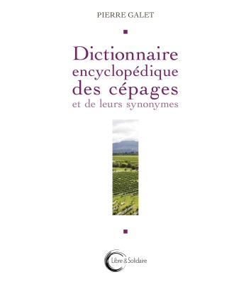 9782847300369 Dictionnaire encyclopédique des cépages et de leurs synonymes couv_d